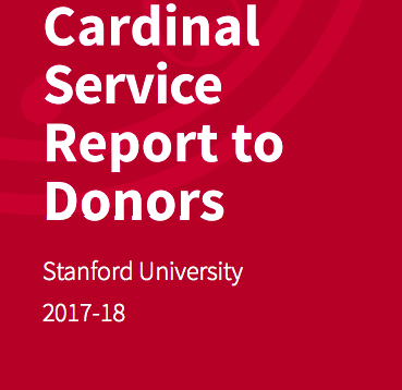 "text graphic that reads ""Cardinal Service Report To Donors Stanford University 2017-2018"""